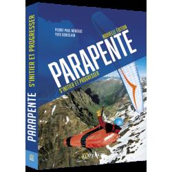 PARAPENTE – S'INITIER ET PROGRESSER nouvelle edition